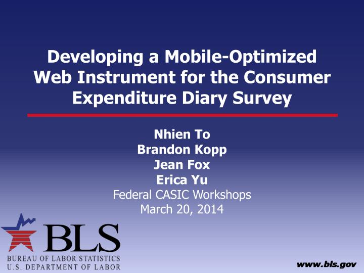 Developing a mobile optimized web instrument for the consumer expenditure diary survey