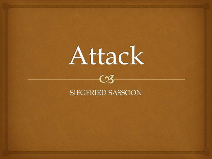 analysis of attack by siegfried sassoon
