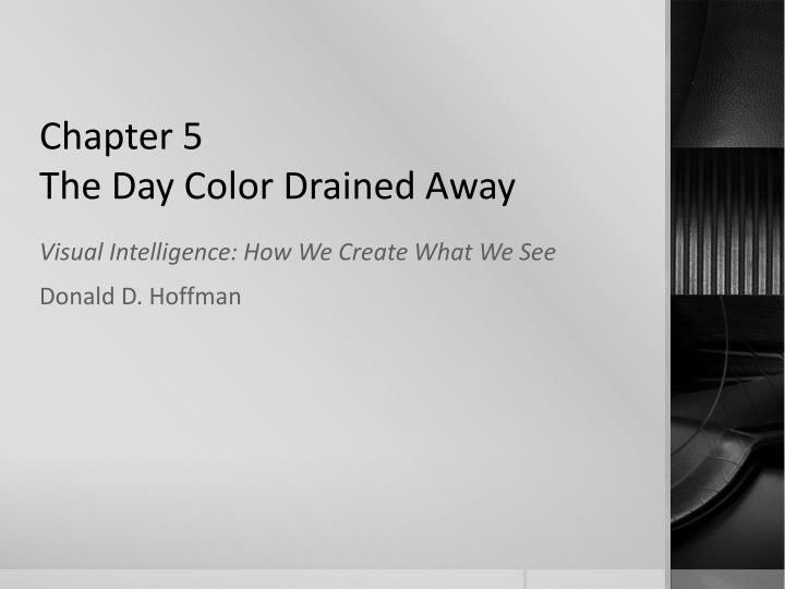 chapter 5 the day color drained away n.