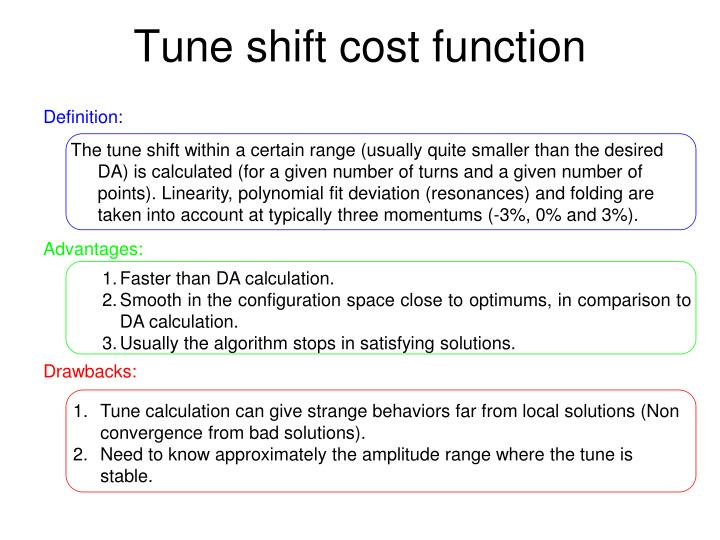Tune shift cost function
