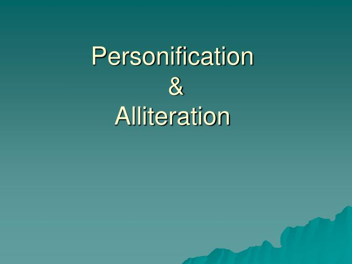 Personification alliteration