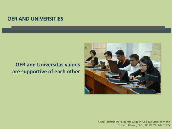 OER and Universitas values are supportive of each other