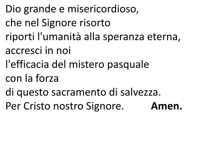 Dio grande e misericordioso,