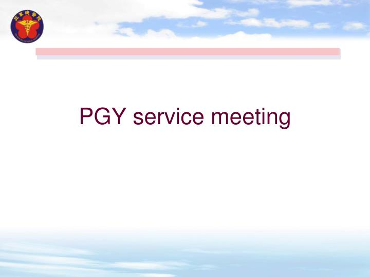 Pgy service meeting