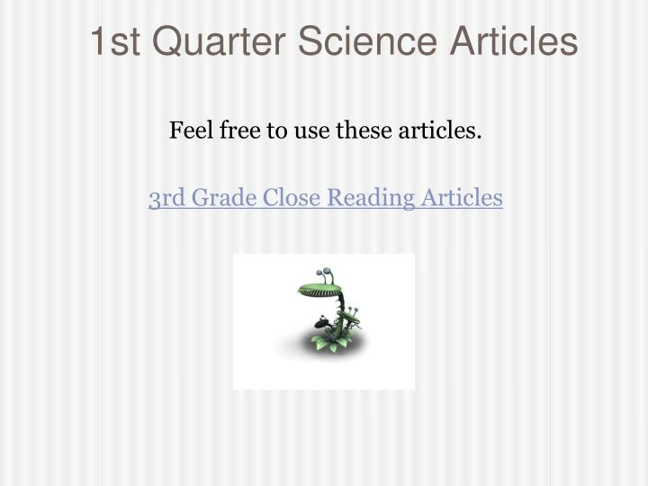 1st Quarter Science Articles