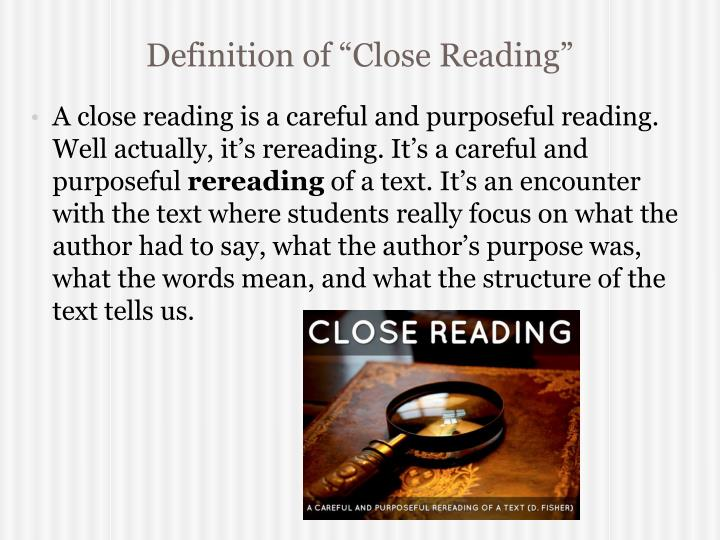 "Definition of ""Close Reading"""