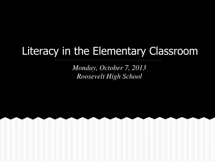 Literacy in the elementary classroom