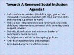 towards a renewed social inclusion agenda i