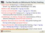 further results on minimum perfect hashing