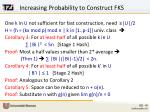 increasing probability to construct fks
