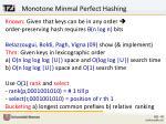 monotone minmal perfect hashing