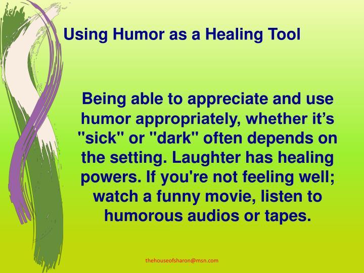 Using Humor as a Healing Tool