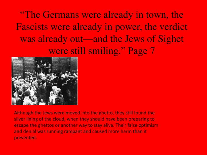 """""""The Germans were already in town, the Fascists were already in power, the verdict was already out—and the Jews of"""