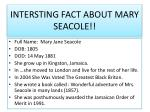 intersting fact about mary seacole