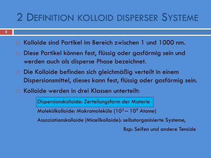 2 definition kolloid disperser systeme