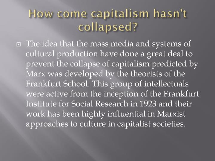 How come capitalism hasn t collapsed