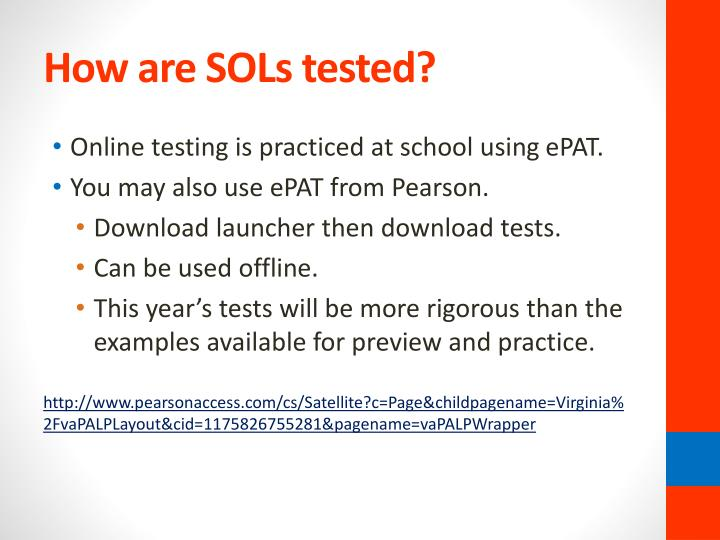 How are SOLs tested?
