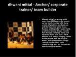 dhwani mittal anchor corporate trainer team builder