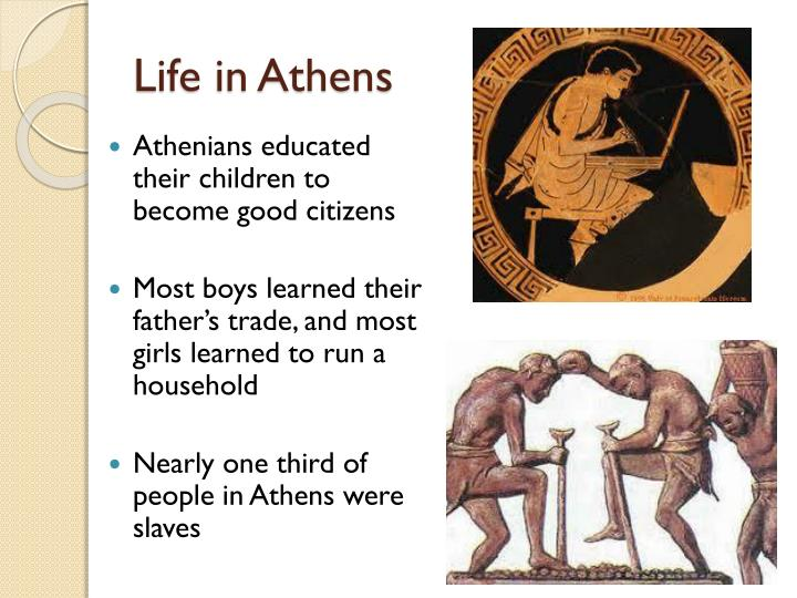 Life in Athens