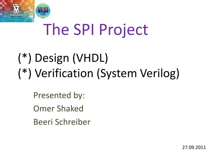 PPT - (*) Design (VHDL) (*) Verification (System Verilog