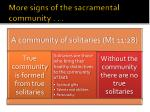 more signs of the sacramental community7