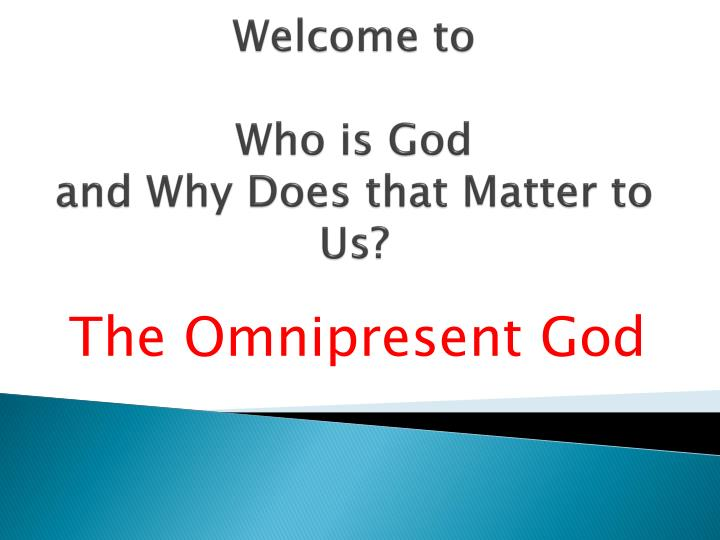 welcome to who is god and why does that matter to us n.