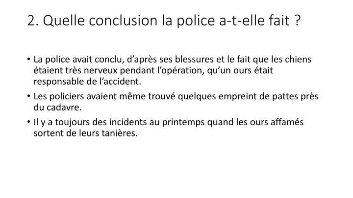 2 quelle conclusion la police a t elle fait