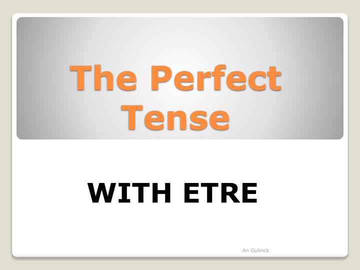 the perfect tense n.
