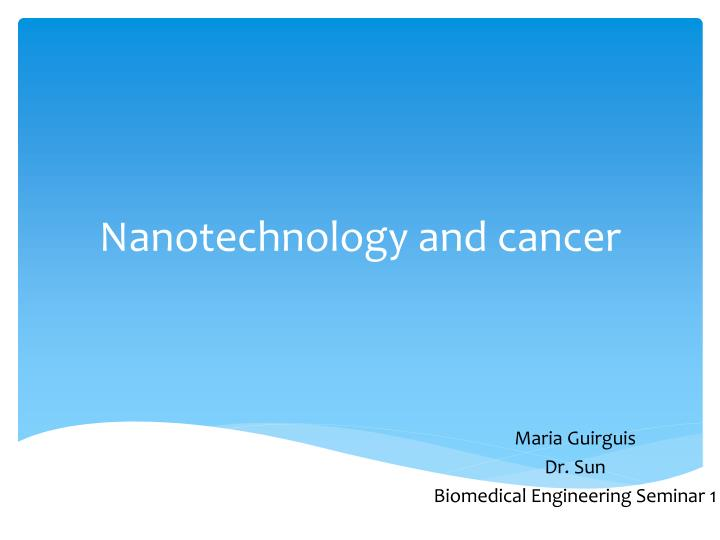 ppt - nanotechnology and cancer powerpoint presentation - id:1978364, Presentation templates