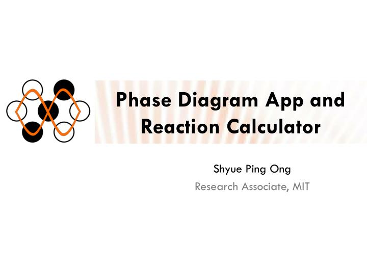 Ppt phase diagram app and reaction calculator powerpoint phase diagram app and reaction calculator ccuart Gallery