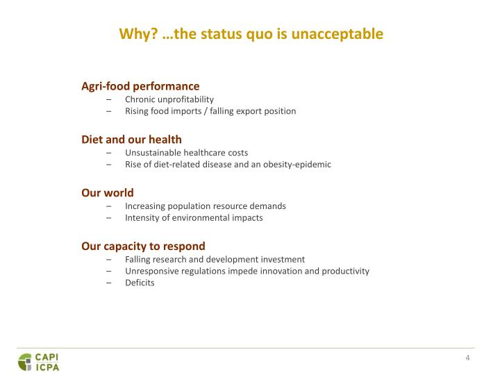 Why? …the status quo is unacceptable