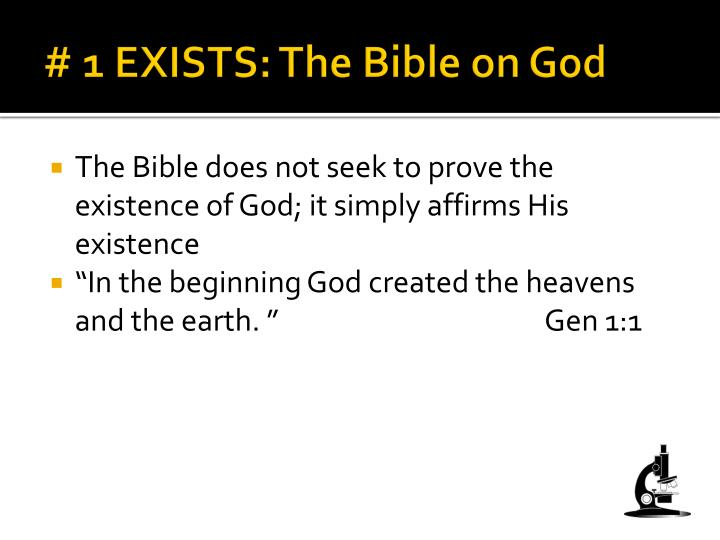 # 1 EXISTS: The Bible on God