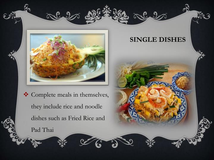 Single dishes