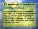 a good minister of jesus christ44