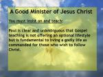 a good minister of jesus christ51