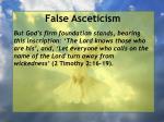 false asceticism11