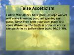 false asceticism2