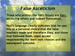 false asceticism26