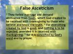 false asceticism38