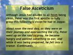 false asceticism40