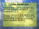 false asceticism44