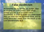 false asceticism45