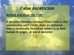 false asceticism47