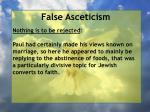 false asceticism52