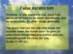 false asceticism53