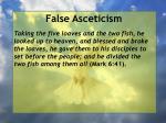 false asceticism55