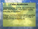false asceticism56