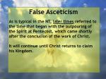 false asceticism8