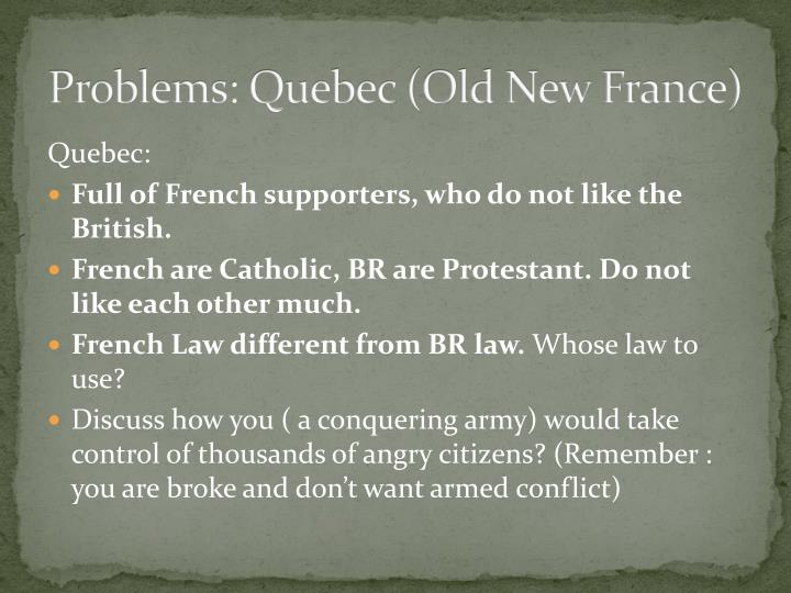 Problems: Quebec (Old New France)