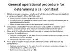 general operational procedure for determining a cell constant